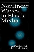 Nonlinear Waves in Elastic Media