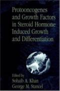 Protooncogenes and Growth Factors in Steroid Hormone Induced Growth and Differentiation