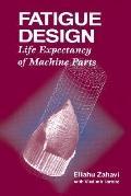 Fatigue Design Life Expectancy of Machine Parts