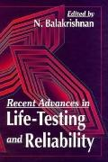 Recent Advances in Life-Testing and Reliability A Volume in Honor of Alonzo Clifford Cohen, Jr.
