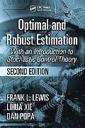 Optimal And Robust Estimation With an Introduction to Stochastic Control Theory