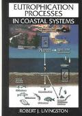 Eutrophication Processes in Coastal Systems Origin and Succession of Plankton Blooms and Eff...