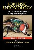 Forensic Entomology The Utility of Arthropods in Legal Investigations, Second Edition