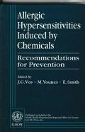 Allergic Hypersensitivities Induced by Chemicals Recommendations for Prevention