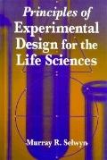 Principles of Experimental Design for the Life Sciences