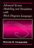 Advanced System Modelling and Simulation With Block Diagram Languages