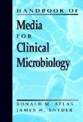 Handbook of Media for Clinical Microbiology