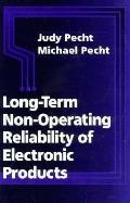 Long-Term Non-Operating Reliability of Electronics Products
