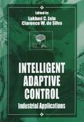 Intelligent Adaptive Control Industrial Applications