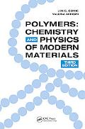 Polymers Chemistry And Physics of Modern Materials
