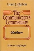 The Communicator's Commentary: Matthew