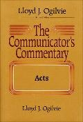 The Communicator's Commentary: Acts