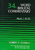 Word Biblical Commentary Mark 1-8 26