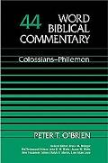 Word Biblical Commentary Colossians and Philemon