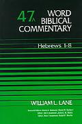 Word Biblical Commentary Hebrews 1-8