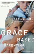 Grace Based Parenting Set Your Familiy Free