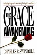 Grace Awakening Devotional: A Thirty Day Walk in the Freedom of Grace - Charles R. Swindoll ...