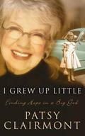 I Grew Up Little Finding Hope in a Big God