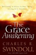 Grace Awakening Believing in Grace Is One Thing Living It Is Another