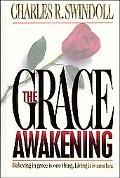 The Grace Awakening - Charles R. Swindoll - Hardcover - REVISED