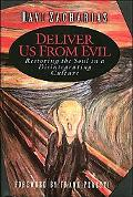 Deliver Us From Evil With Study Guide