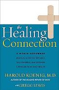 The Healing Connection - Harold G. Koenig - Hardcover