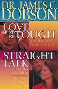 Dobson 2-in-1: Love Must Be Tough/Straight Talk - James C. Dobson - Hardcover