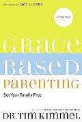 Grace-Based Parenting Set Your Family Free