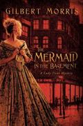 Mermaid in the Basement A Lady Trent Mystery