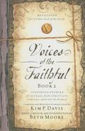 Voices of the Faithful - Book 2: Inspiring Stories of Courage from Christians Serving Around...