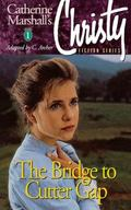 Bridge to Cutter Gap (Christy Series #1) - Catherine Marshall - Paperback