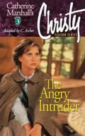 Angry Intruder (Christy Series #3)