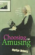Choosing the Amusing