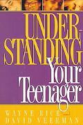Understanding Your Teenager