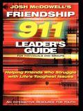 Josh McDodwell's Friendship 911 Workbook Leader's Guide