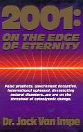 2001 On the Edge of Eternity