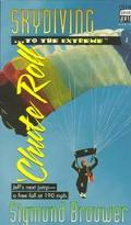 Skydiving...to the Extreme 'Chute Roll, Vol. 3