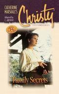 Family Secrets (Christy Series #8)