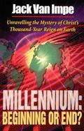 Millenium Beginning or End?