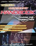 Josh McDowell's Youth Ministry Handbook Making the Connection
