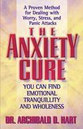 Anxiety Cure You Can Find Emotional Tranquility and Wholeness