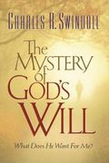Mystery of God's Will What Does He Want for Me?