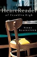 Heart Reader of Franklin High