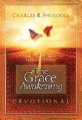 Grace Awakening Devotional A Thirty Day Walk in the Freedom of Grace