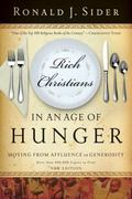 Rich Christians In An Age Of Hunger Moving From Affluence To Generosity
