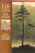 Life Lessons from the Inspired Word of God Books of Ruth and Esther