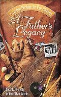 Father's Legacy Your Life Story in Your Own Words