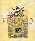 In My Father's Vineyard - Wayne Jacobsen - Hardcover