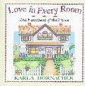 Love in Every Room The Heartbeat of the Home