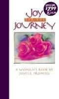 Joy for the Journey: A Woman's Book of Joyful Promise, Superspecial Ed. - Jack Countryman - ...